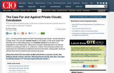 http://www.cio.com/article/494870/The_Case_For_and_Against_Private_Clouds_Conclusion