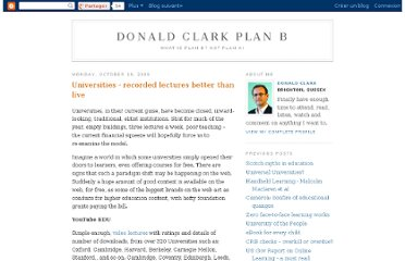 http://donaldclarkplanb.blogspot.com/2009/10/universities-recorded-lectures-better.html
