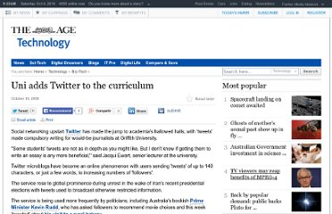 http://www.theage.com.au/technology/technology-news/uni-adds-twitter-to-the-curriculum-20091016-gzut.html
