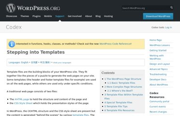 http://codex.wordpress.org/Stepping_Into_Templates