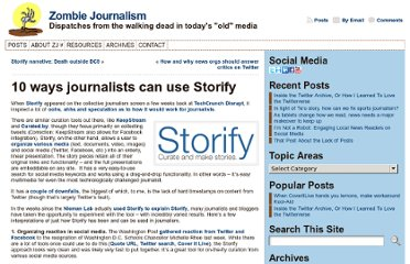 http://zombiejournalism.com/2010/10/10-ways-journalists-can-use-storify/