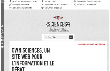 http://sciences.blogs.liberation.fr/home/2010/10/ownisciences-un-site-web-pour-linformation-et-le-d%C3%A9bat-.html#more