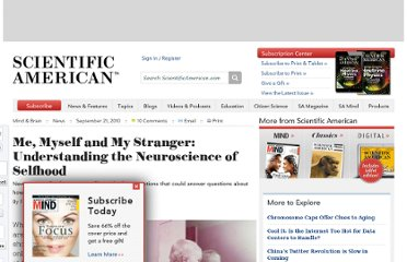 http://www.scientificamerican.com/article.cfm?id=neuroscience-of-selfhood