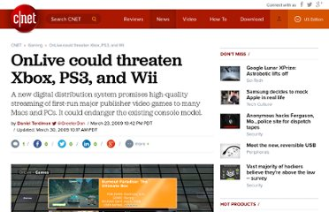 http://news.cnet.com/onlive-could-threaten-xbox-ps3-and-wii/