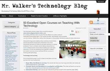 http://blogs.jefftwp.org/wordpress/walker/2010/09/08/50-excellent-open-courses-on-teaching-with-technology/