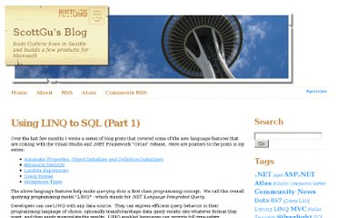 http://weblogs.asp.net/scottgu/archive/2007/05/19/using-linq-to-sql-part-1.aspx