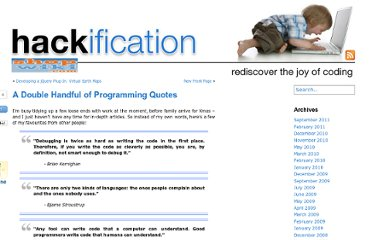 http://www.hackification.com/2008/12/23/a-double-handful-of-programming-quotes/