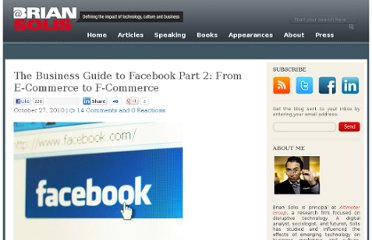 http://www.briansolis.com/2010/10/the-business-guide-to-facebook-part-2-from-e-commerce-to-f-commerce/