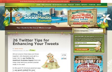 http://www.socialmediaexaminer.com/26-twitter-tips-for-enhancing-your-tweets/
