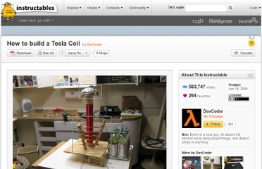 http://www.instructables.com/id/How-to-build-a-Tesla-Coil/
