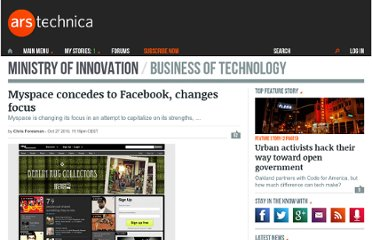 http://arstechnica.com/web/news/2010/10/myspace-concedes-to-facebook-changes-focus.ars