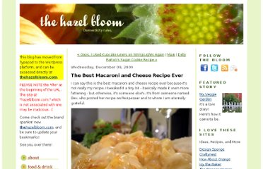 http://hazelbloom.typepad.com/the-hazel-bloom/2009/12/the-best-macaroni-and-cheese-recipe-ever.html