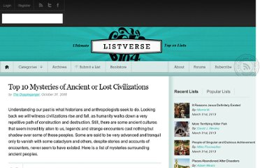 http://listverse.com/2008/10/31/top-10-mysteries-of-ancient-or-lost-civilizations/