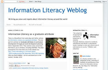 http://information-literacy.blogspot.com/2010/10/information-literacy-as-graduate.html
