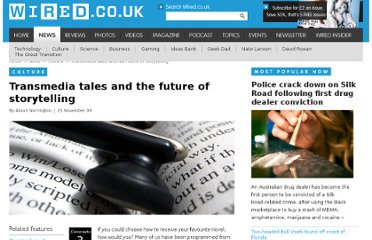 http://www.wired.co.uk/news/archive/2009-11/25/transmedia-tales-and-the-future-of-storytelling?page=all