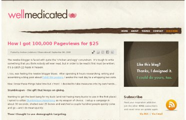 http://wellmedicated.com/observational/how-i-got-100000-pageviews-for-25/