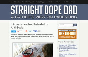 http://www.straightdopedad.com/introverts-are-not-retarded-or-anti-social/