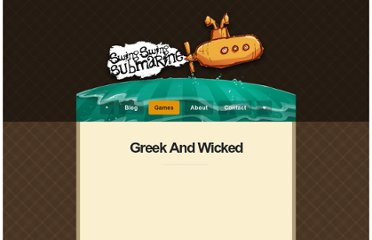 http://www.swingswingsubmarine.com/games/greek-and-wicked/