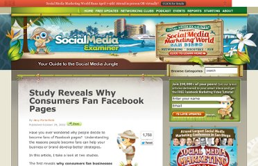 http://www.socialmediaexaminer.com/study-reveals-why-consumers-fan-facebook-pages/