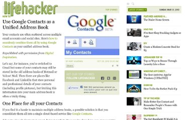 http://lifehacker.com/5676676/use-google-contacts-as-a-unified-address-book
