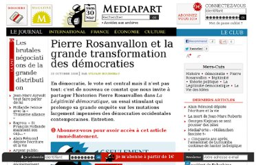 http://www.mediapart.fr/journal/culture-idees/231008/pierre-rosanvallon-et-la-grande-transformation-des-democraties
