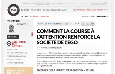 http://owni.fr/2010/10/30/comment-la-course-a-l%e2%80%99attention-renforce-la-societe-de-l%e2%80%99ego/