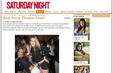 http://www.snmag.com/MAGAZINE/SATURDAY-NIGHT/Best-Party-Themes-Ever.html