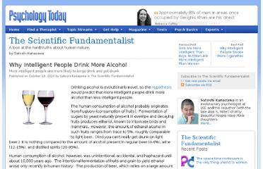 http://www.psychologytoday.com/blog/the-scientific-fundamentalist/201010/why-intelligent-people-drink-more-alcohol