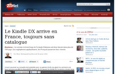 http://www.zdnet.fr/actualites/le-kindle-dx-arrive-en-france-toujours-sans-catalogue-39711972.htm