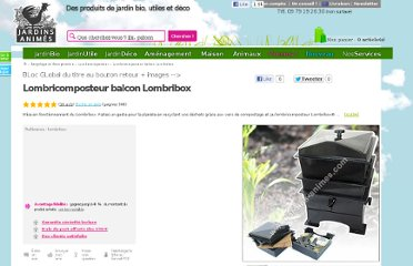 http://fr.jardins-animes.com/lombricomposteur-balcon-lombribox-p-612.html