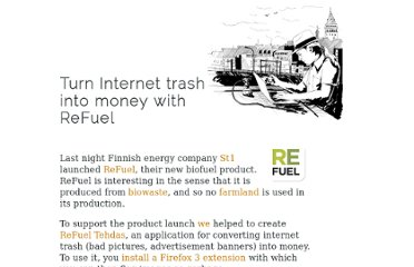 http://bergie.iki.fi/blog/turn_internet_trash_into_money_with_refuel/