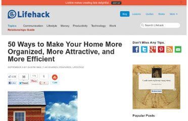 http://www.lifehack.org/articles/lifestyle/50-ways-to-make-your-home-more-organized-more-attractive-and-more-efficient.html