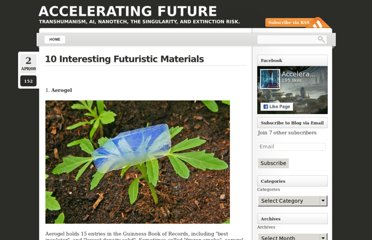 http://www.acceleratingfuture.com/michael/blog/2008/04/ten-futuristic-materials/