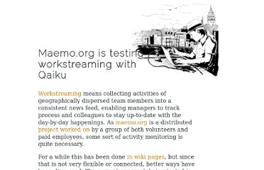 http://bergie.iki.fi/blog/maemo-org_is_testing_workstreaming_with_qaiku/