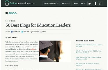 http://www.onlineuniversities.com/blog/2010/02/50-best-blogs-for-education-leaders/