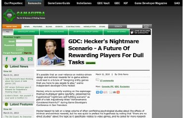 http://www.gamasutra.com/view/news/27646/GDC_Heckers_Nightmare_Scenario__A_Future_Of_Rewarding_Players_For_Dull_Tasks.php