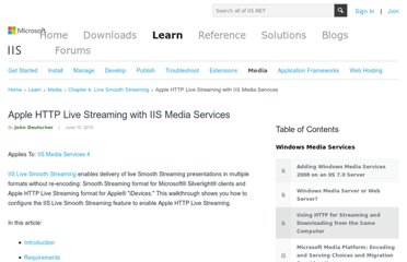 http://learn.iis.net/page.aspx/854/apple-http-live-streaming-with-iis-media-services/
