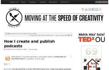 http://www.speedofcreativity.org/2009/10/23/how-i-create-and-publish-podcasts/