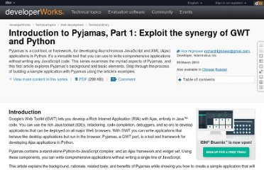 http://www.ibm.com/developerworks/web/library/wa-aj-pyjamas/?ca=drs-