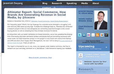http://www.web-strategist.com/blog/2010/11/02/altimeter-report-social-commerce-how-brands-are-generating-revenue-by-lcecere/