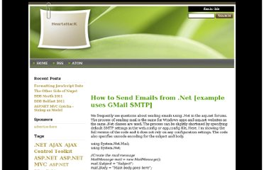 http://weblogs.asp.net/ashicmahtab/archive/2009/04/28/how-to-send-emails-from-net-example-uses-gmail-smtp.aspx