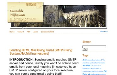 http://weblogs.asp.net/saurabhnijhawan/archive/2009/10/05/sending-smtp-mail-using-gmail-using-system-net-mail-namespace.aspx