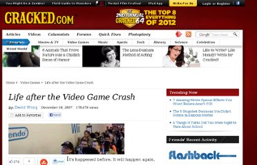 http://www.cracked.com/article_15732_life-after-video-game-crash.html