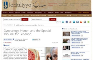 http://www.jadaliyya.com/pages/index/276/gynecology-honor-and-the-special-tribunal-for-lebanon