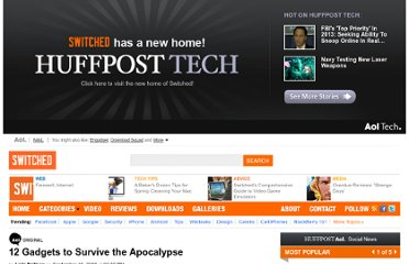 http://www.switched.com/2009/09/16/12-gadgets-to-survive-the-apocalypse/