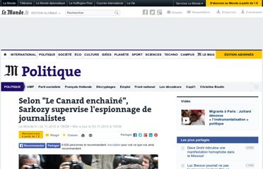 http://www.lemonde.fr/politique/article/2010/11/02/selon-le-canard-enchaine-sarkozy-supervise-l-espionnage-de-journalistes_1434560_823448.html