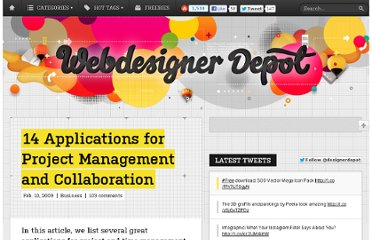 http://www.webdesignerdepot.com/2009/02/14-applications-for-project-management-and-collaboration/