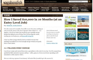 http://www.vagabondish.com/how-i-saved-10000-in-10-months-entry-level-job/