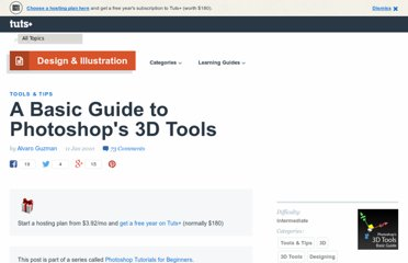 http://psd.tutsplus.com/tutorials/tools-tips/a-basic-guide-to-photoshops-3d-tools/