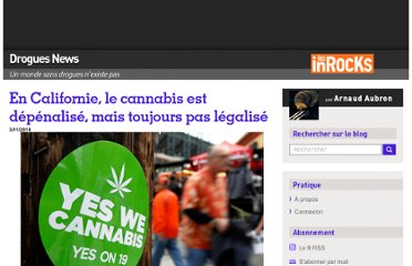 http://blogs.lesinrocks.com/droguesnews/2010/11/03/en-californie-le-cannabis-est-depenalise-mais-toujours-pas-legalise/